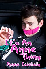 It's An Anne Thing Kindle Edition