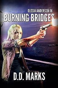 Burning Bridges: Olesia Anderson #5