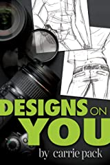 Designs On You Kindle Edition