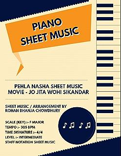 BOLLYWOOD PIANO SHEET MUSIC- Pehala Nasha, Film : Jo Jita Wo