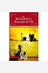 The Wonderful Wizard of Oz: Oz Series (Book 1) Paperback