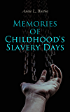 Memories of Childhood's Slavery Days: Autobiography of a Former Slave Woman