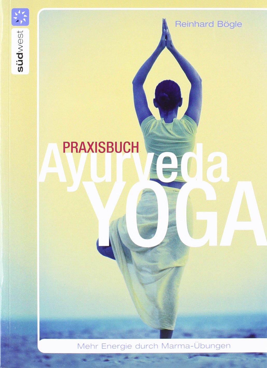 Praxisbuch Ayurveda-Yoga: 9783517082721: Amazon.com: Books