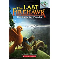 The Last Firehawk #6: The Battle for Perodia: A Branches Book