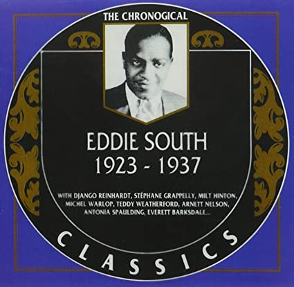 Eddie South: The Chronological Classics, 1923-1937