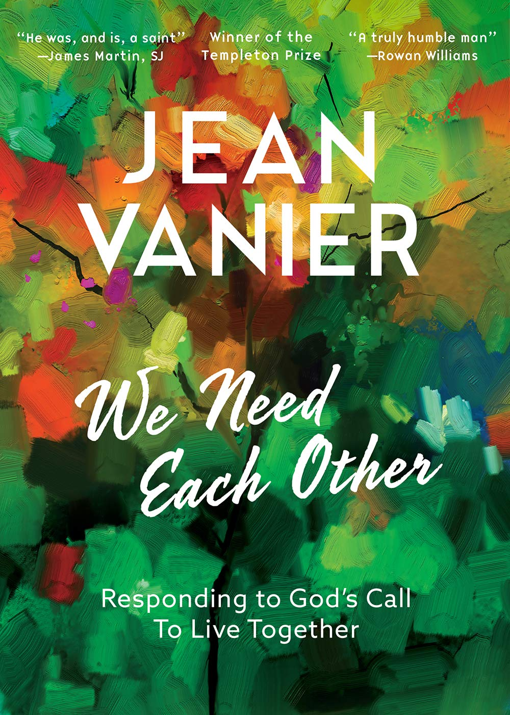 We Need Each Other: Responding to Gods Call to Live Together ...