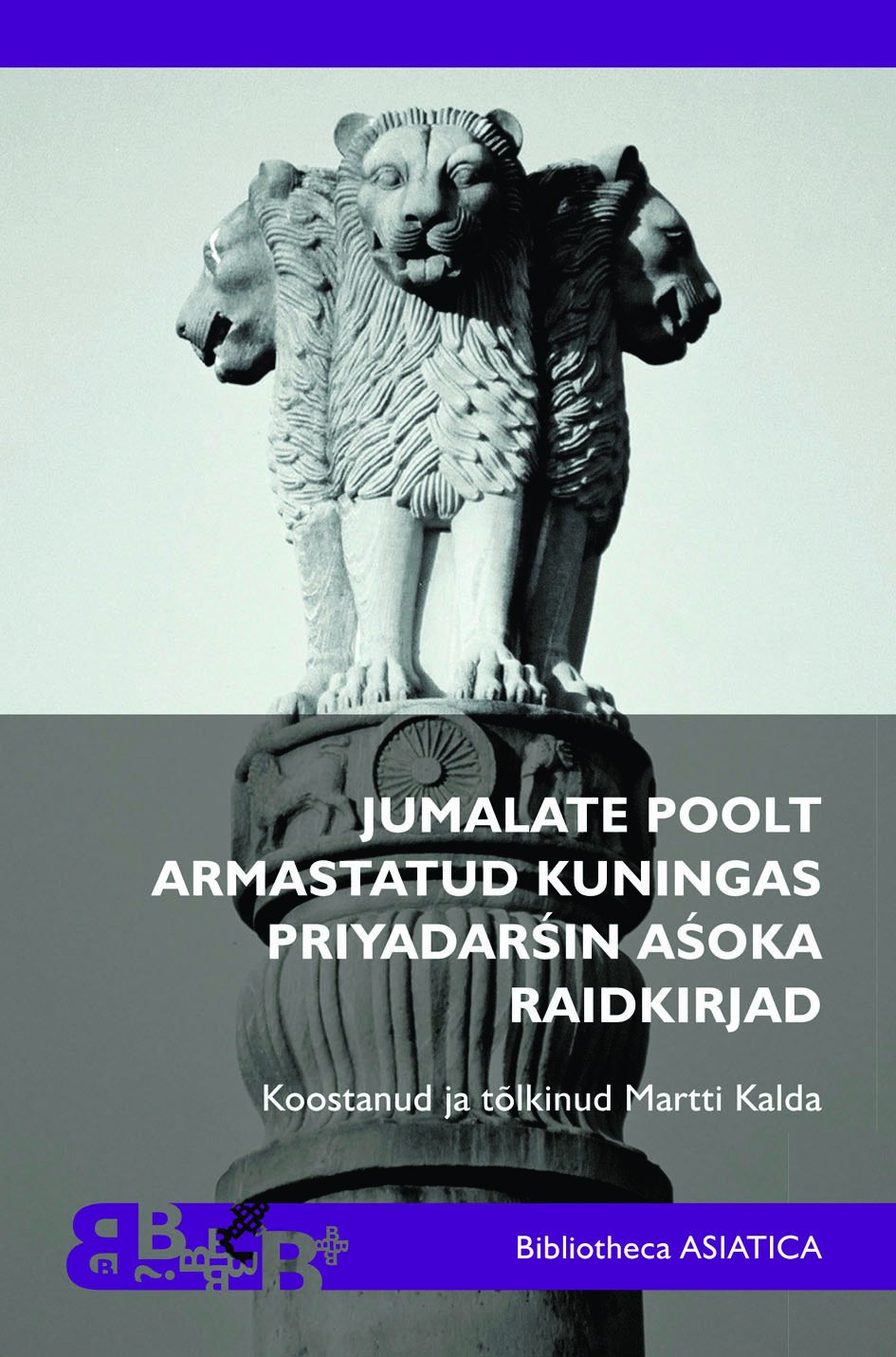The Beloved by the Gods King Priyadarshin Ashoka's epigraphs (in Estonian) (Hindi Edition) pdf epub