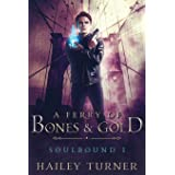 A Ferry of Bones & Gold (Soulbound)
