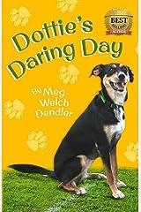 Dottie's Daring Day Paperback