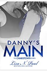 Danny's Main: A Charistown Novel (The Charistown Series Book 4)