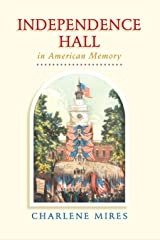 Independence Hall in American Memory Kindle Edition
