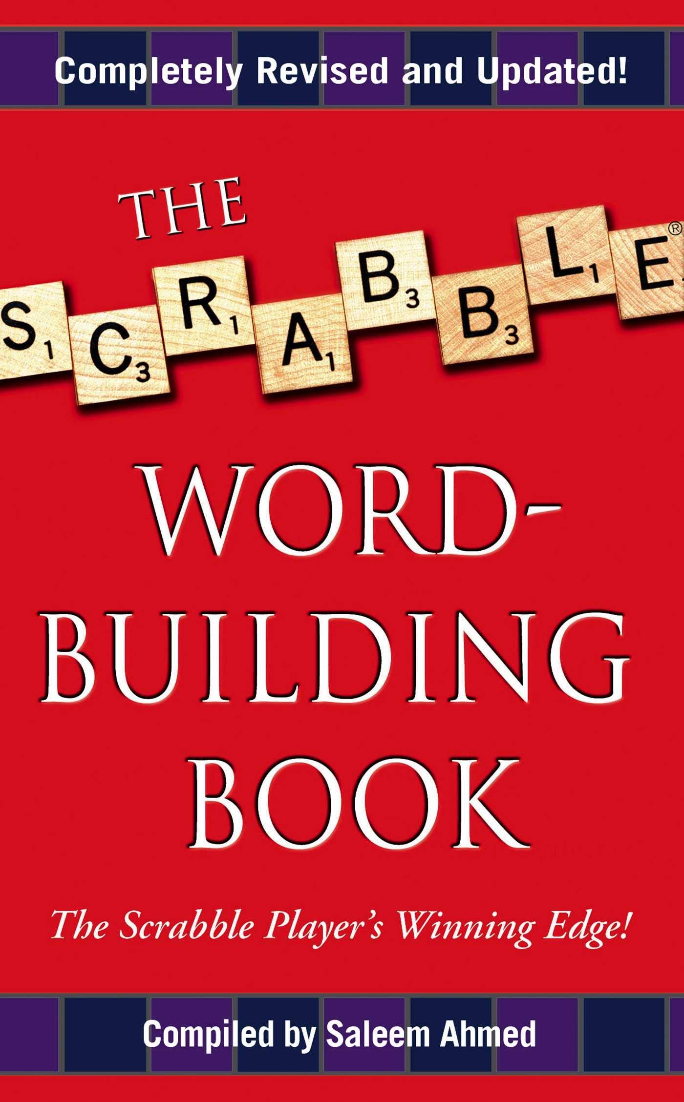The Scrabble Word-Building Book: Updated Edition: Saleem