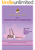 GOPALREDDYYOGA: Yoga Therapy for Back Pain, L4,L5- Disc Prolapse and Sciatica Problems.