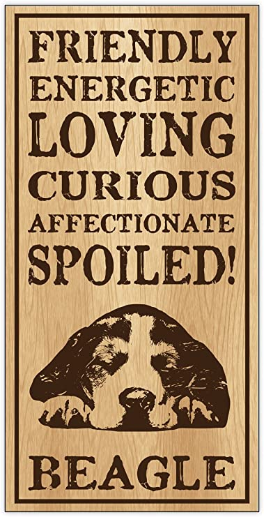 Spoiled Beagle Wood Dog Breed Personality Sign Gift Office Home