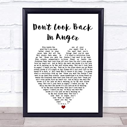 Amazoncom Dont Look Back In Anger Oasis Heart Quote Song Lyric