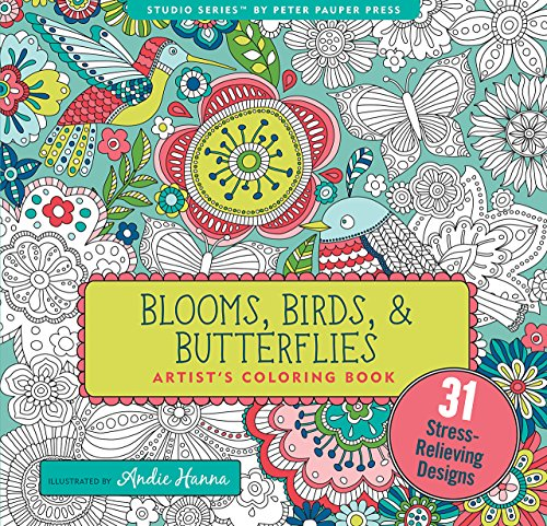 Blooms Birds And Butterflies Adult Coloring Book 31 Stress Relieving Designs Studio Series Artists