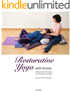How To Do Restorative Yoga: For Home or In A Class - Kindle ...
