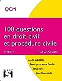 100 questions en droit civil et procédure civile - 3e éd.