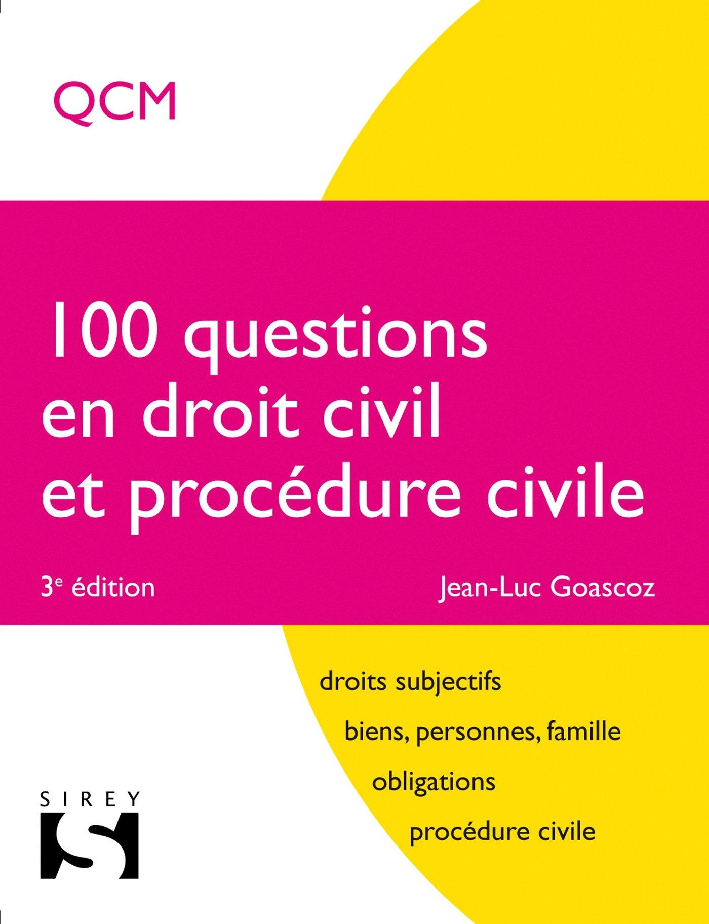 Amazon.fr - 100 questions en droit civil et procédure civile - 3e éd. -  Jean-Luc Goascoz - Livres