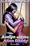 Avelyn and the Alien Daddy (Intergalactic Brides 3)