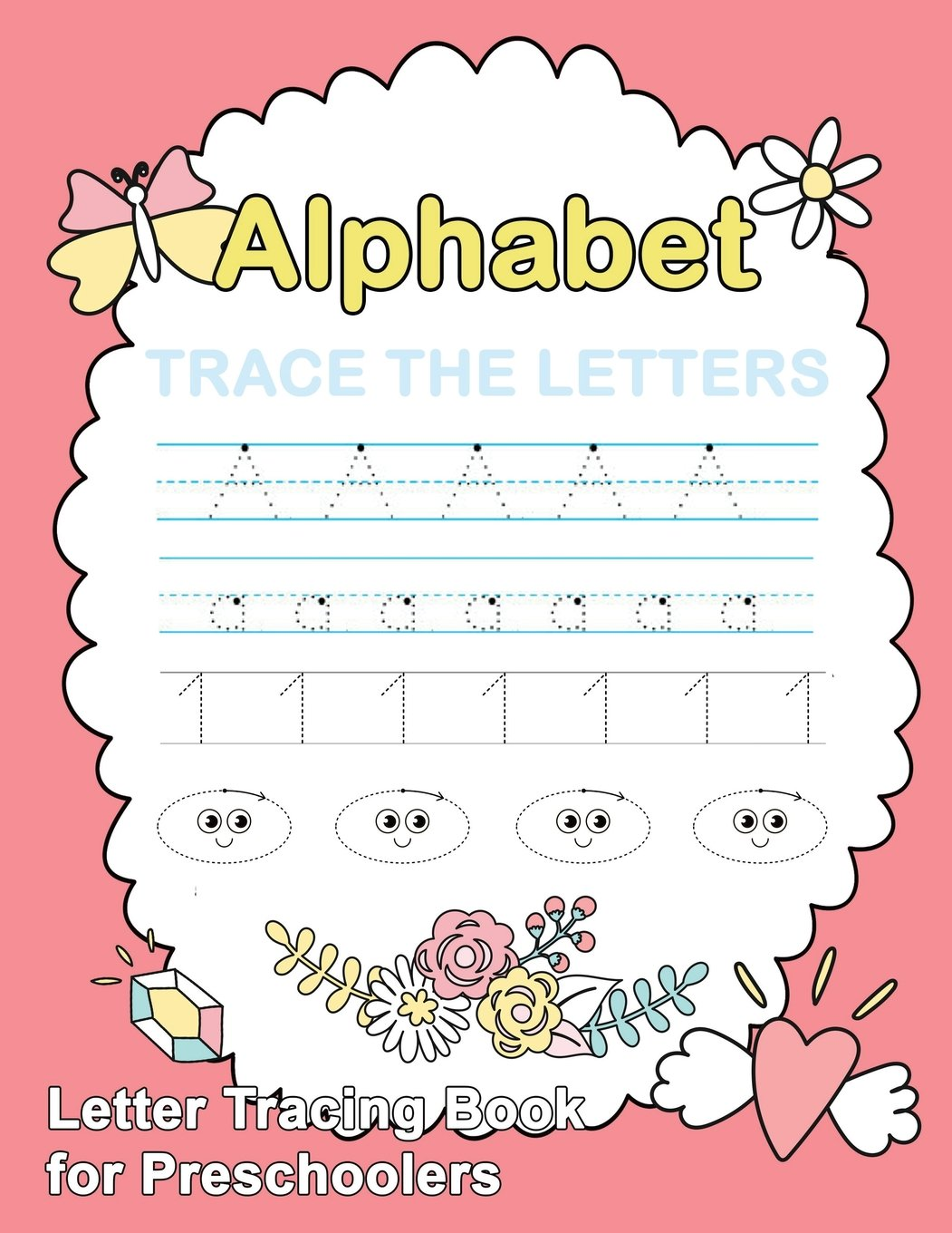 Letter Tracing Book for Preschoolers: Trace Letters Of The ...