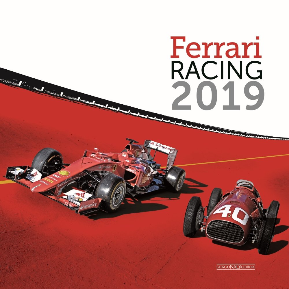 Ferrari Racing 2019 Calendar – July 10, 2018 Giorgio Nada Editore Srl 8879117289 Calendars NON-CLASSIFIABLE