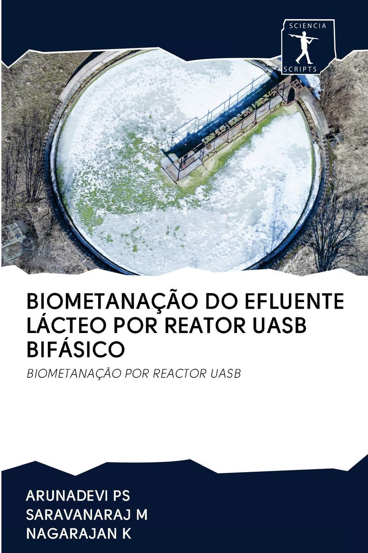 Biometanação Do Efluente Lácteo Por Reator Uasb Bifásico