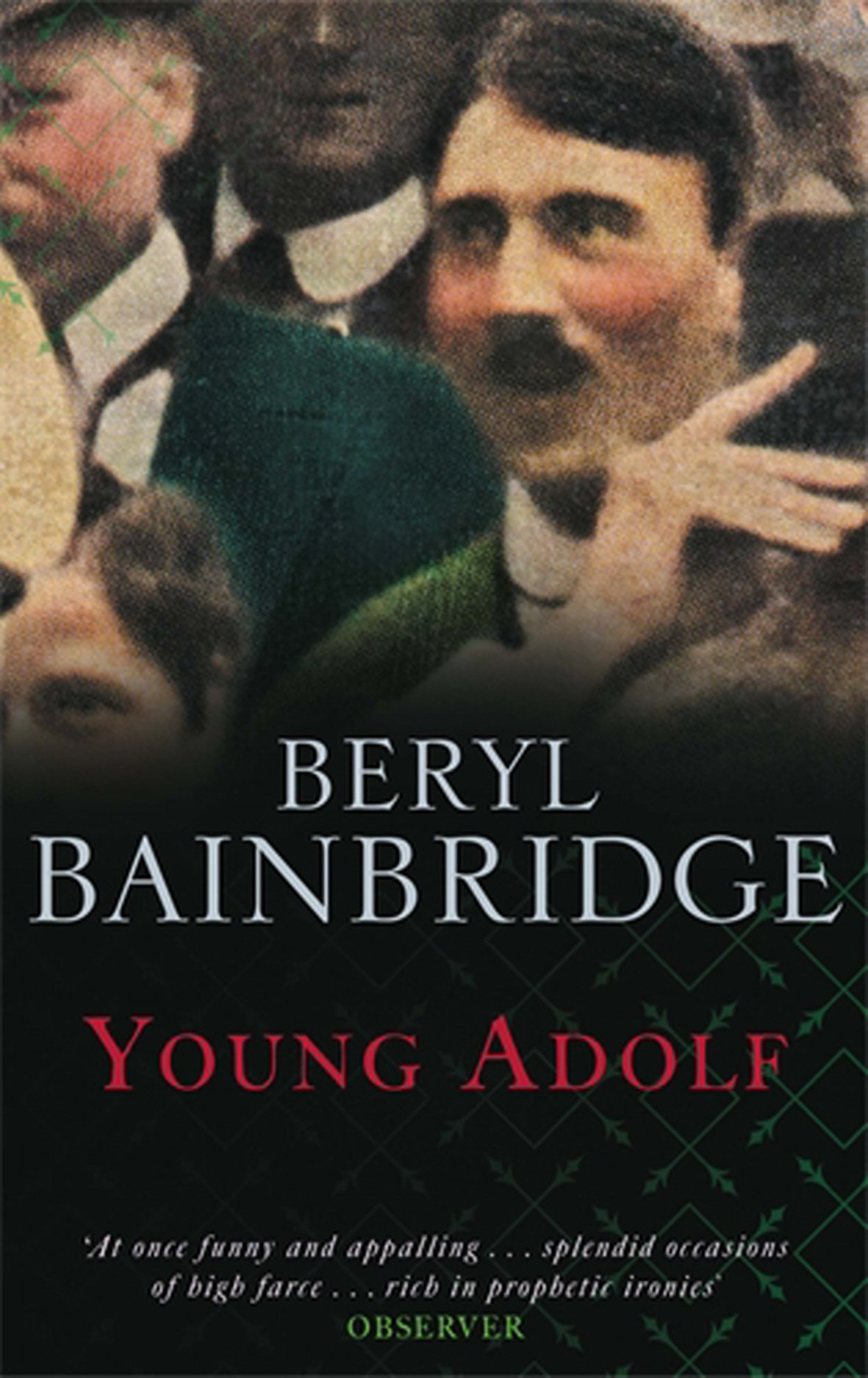 Buy YOUNG ADOLF by Beryl Bainbridge