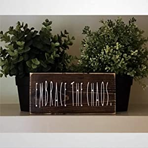 BYRON HOYLE Embrace The Chaos Wood Sign,Wooden Wall Hanging Art,Inspirational Farmhouse Wall Plaque,Rustic Home Decor for Living Room,Nursery,Bedroom,Porch,Gallery Wall