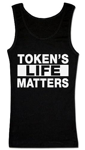 Token's Life Matters Design Camiseta sin mangas para mujer