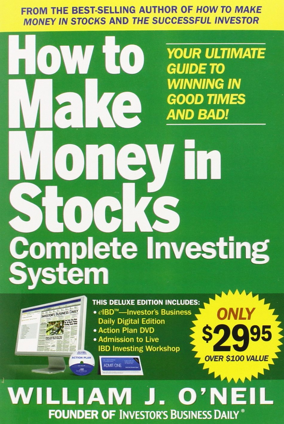 The How To Make Money In Stocks Complete Investing System Your Ultimate Guide To Winning In Good Times And Bad O Neil William 9780071752114 Amazon Com Books