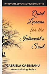 Quiet Lessons for the Introvert's Soul (Introvert Strengths) Hardcover