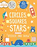 Sticker and Draw Circles, Squares, Stars (Start Little Learn Big)