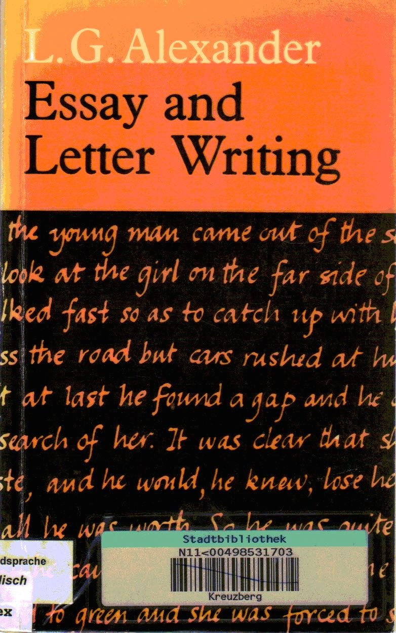 essay and letter writing amazon co uk l g alexander essay and letter writing amazon co uk l g alexander 9780582523036 books