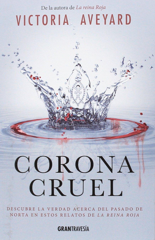 Resultado de imagen para CORONA CRUEL