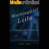 Working Girl Leila: Verführung und Prostitution