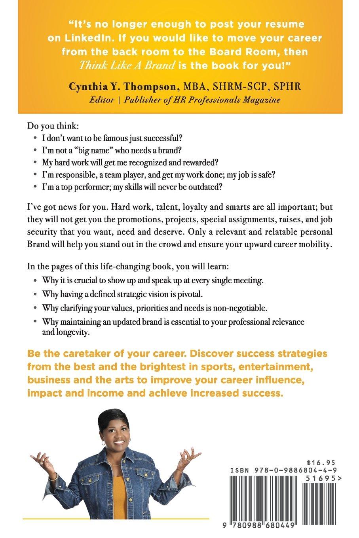 think like a brand a step strategic brand plan to increase your think like a brand a 7 step strategic brand plan to increase your career satisfaction and success pamela j green 9780988680449 com books