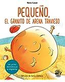 Pequeño, el granito de arena travieso: En letra MAYÚSCULA y de imprenta: libros para niños de 5 y 6 años: 3 (Aprender a…