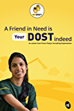 A Friend in Need is YourDOST indeed (Business Reads)