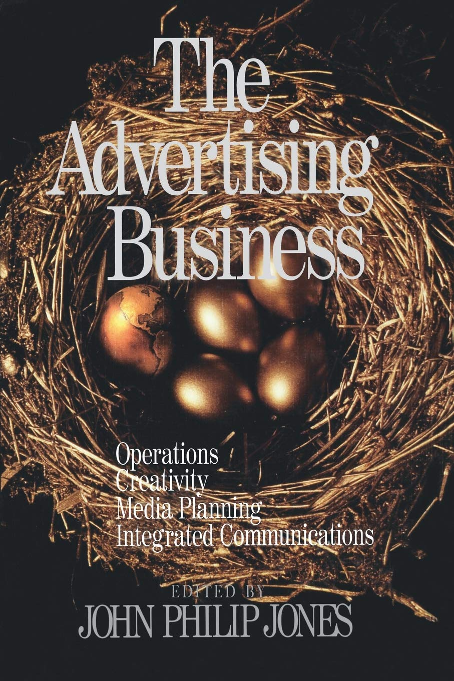 The Advertising Business: Operations, Creativity, Media