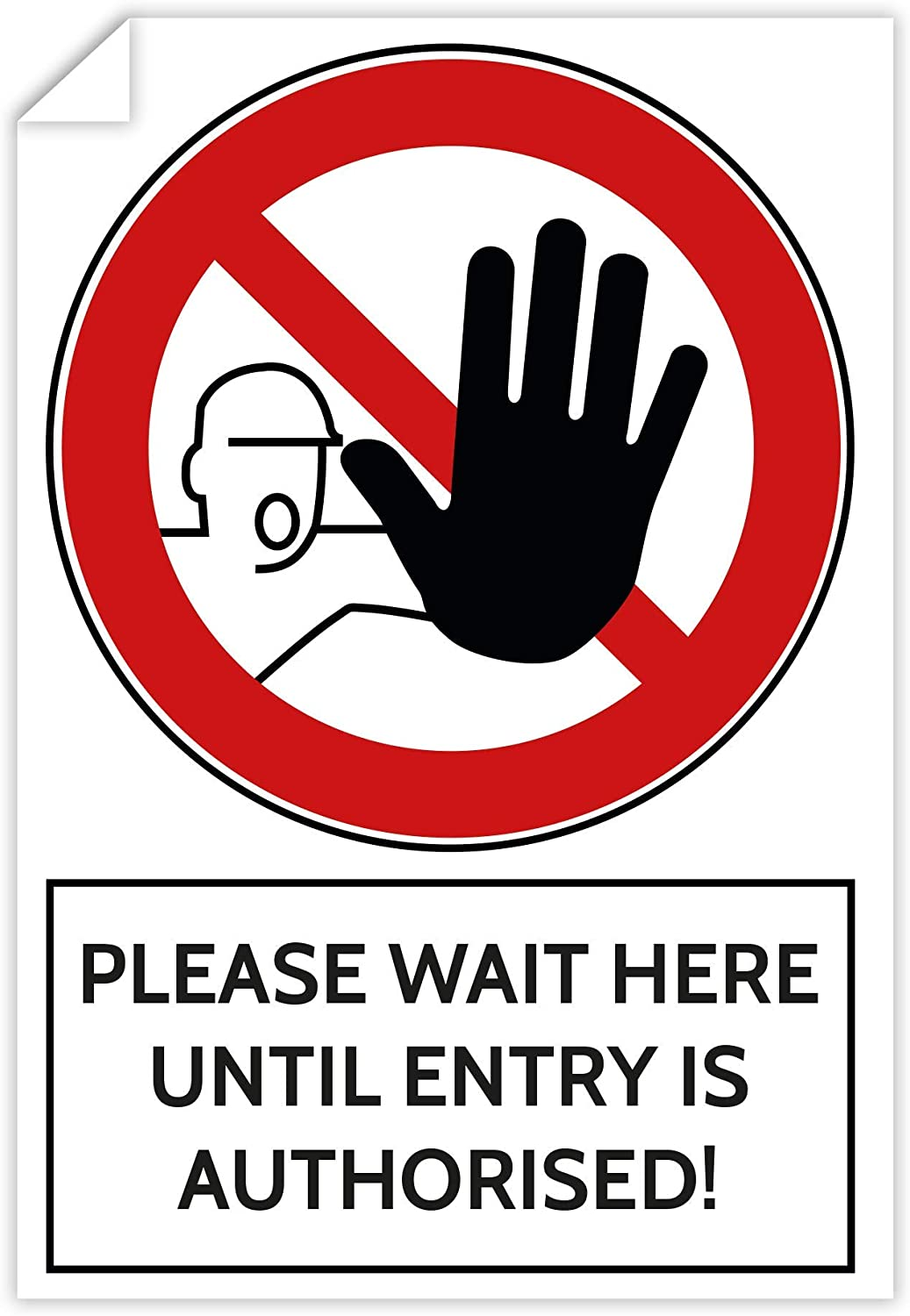 200x300mm Please Wait here Until Entry is authorised Prohibition Sticker - Pack of 3