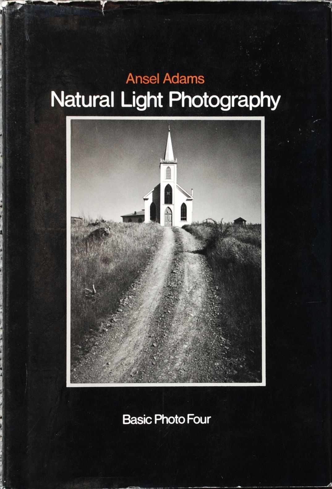basic photo natural light photography v 4 by ansel adams 1978 12 23