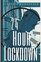 24 Hour Lockdown Paperback