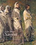 John Singer Sargent – Figures and Landscapes 1908 –1913: The Complete Paintings, Volume VIII