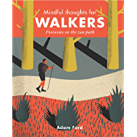 Mindful Thoughts for Walkers (Mindfulness)