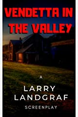 Vendetta In The Valley Kindle Edition