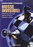Mosse invisibili