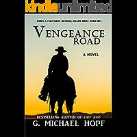 Vengeance Road: Western Gunslinger Fiction (The Wanderer Book