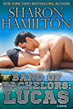 Band of Bachelors: Lucas, Book 1 (English Edition)