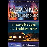 Merging Dimensions: The Incredible Saga of the Bradshaw Ranch